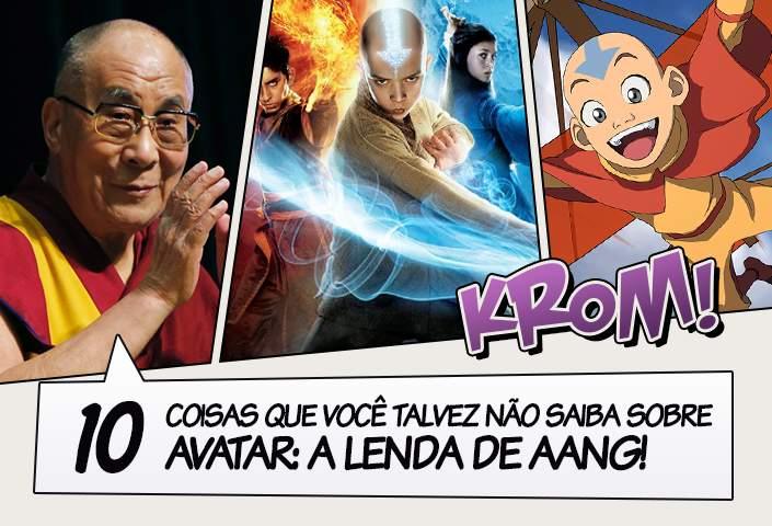 10 Coisas Que Você Talvez Não Saiba Sobre Avatar A Lenda De Aang