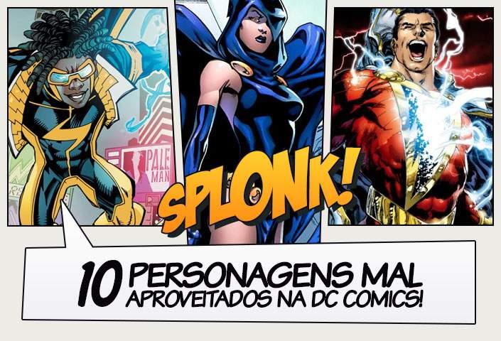 4af97f9b7 10 Personagens mal aproveitados na DC Comics! - Legião dos Heróis