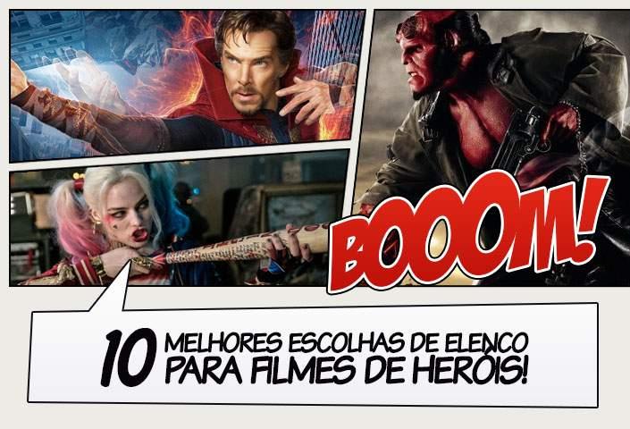 67802ffa82e 10 Melhores escolhas de elenco em filmes de heróis - Legião dos ...