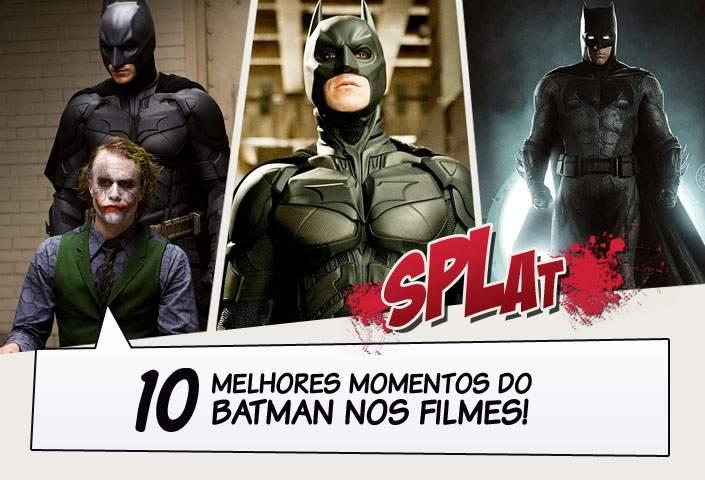 10 Melhores Momentos Do Batman Nos Filmes Legião Dos Heróis