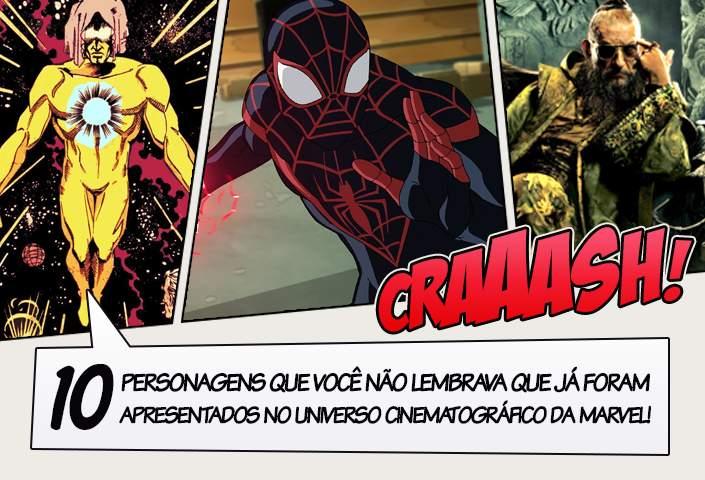 7878d5a5651 10 personagens que você não lembrava que já foram apresentados no Universo  Cinematográfico da Marvel!